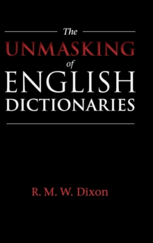 The Unmasking of English Dictionaries, Hardback Book