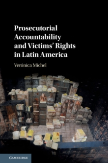 Prosecutorial Accountability and Victims' Rights in Latin America, Hardback Book
