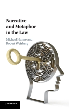 Narrative and Metaphor in the Law, Hardback Book