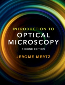 Introduction to Optical Microscopy, Hardback Book