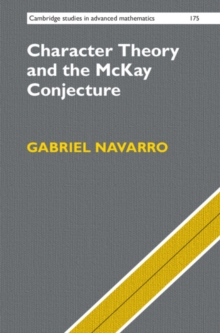Character Theory and the McKay Conjecture, Hardback Book
