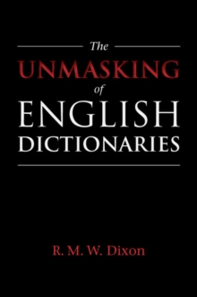 The Unmasking of English Dictionaries, Paperback Book