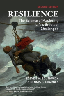 Resilience : The Science of Mastering Life's Greatest Challenges, Paperback / softback Book