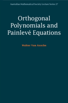 Orthogonal Polynomials and Painleve Equations, Paperback Book