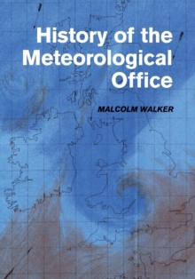 History of the Meteorological Office, Paperback Book