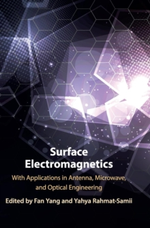 Surface Electromagnetics : With Applications in Antenna, Microwave, and Optical Engineering, Hardback Book