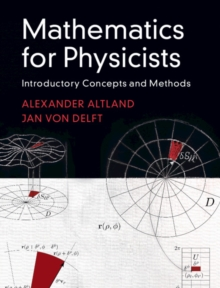 Mathematics for Physicists : Introductory Concepts and Methods, Hardback Book