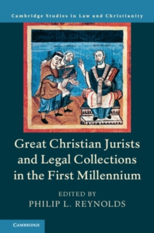 Great Christian Jurists and Legal Collections in the First Millennium, Hardback Book