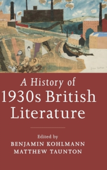 A History of 1930s British Literature, Hardback Book
