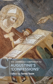 "The Cambridge Companion to Augustine's ""Confessions"", Hardback Book"