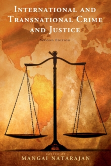 International and Transnational Crime and Justice, Hardback Book