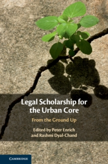 Legal Scholarship for the Urban Core : From the Ground Up, Hardback Book