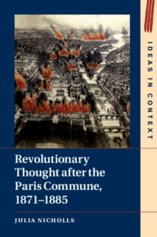 Revolutionary Thought after the Paris Commune, 1871-1885, Hardback Book