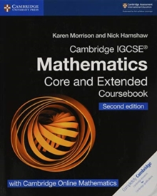 Cambridge International IGCSE : Cambridge IGCSE (R) Mathematics Coursebook Core and Extended Second Edition with Cambridge Online Mathematics (2 Years), Mixed media product Book