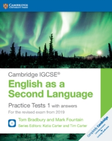 Cambridge International IGCSE : Cambridge IGCSE (R) English as a Second Language Practice Tests 1 with Answers and Audio CDs (2): For the Revised Exam from 2019, Mixed media product Book