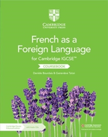 Cambridge IGCSE (TM) French as a Foreign Language Coursebook with Audio CDs (2) and Cambridge Elevate Enhanced Edition (2 Years), Mixed media product Book