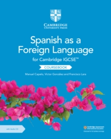 Cambridge IGCSE (TM) Spanish as a Foreign Language Coursebook with Audio CD, Mixed media product Book