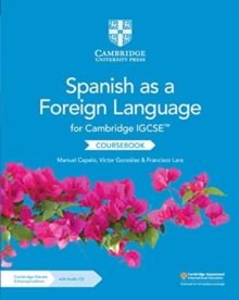 Cambridge IGCSE (TM) Spanish as a Foreign Language Coursebook with Audio CD and Cambridge Elevate Enhanced Edition (2 Years), Mixed media product Book