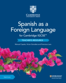 Cambridge IGCSE (TM) Spanish as a Foreign Language Teacher's Resource with Cambridge Elevate, Mixed media product Book