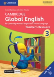Cambridge Global English Stage 3 Teacher's Resource with Cambridge Elevate : for Cambridge Primary English as a Second Language, Mixed media product Book