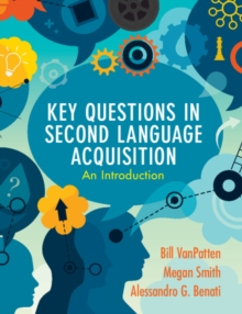 Key Questions in Second Language Acquisition : An Introduction, Paperback / softback Book