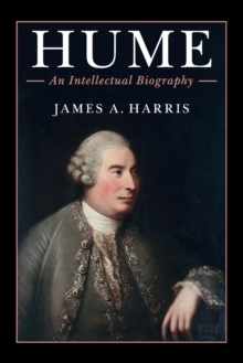 Hume : An Intellectual Biography, Paperback / softback Book
