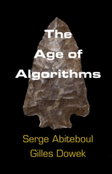 The Age of Algorithms, Paperback / softback Book