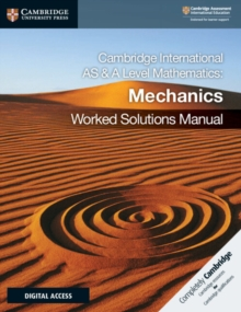 Cambridge International AS & A Level Mathematics Mechanics Worked Solutions Manual with Cambridge Elevate Edition, Mixed media product Book