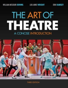 The Art of Theatre : A Concise Introduction, Paperback Book