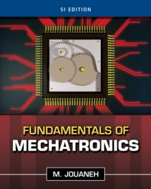 Fundamentals of Mechatronics, SI Edition, Paperback Book
