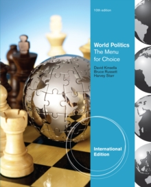 World Politics : The Menu for Choice, International Edition, Paperback Book