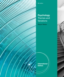 Psychology : Themes & Variations, International Edition, Paperback Book