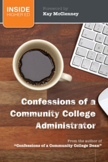 Confessions of a Community College Administrator, Paperback / softback Book