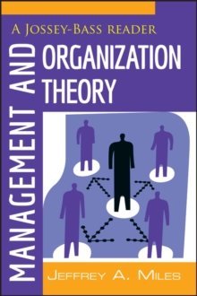 Management and Organization Theory : A Jossey-Bass Reader, Paperback / softback Book
