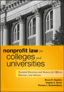 Nonprofit Law for Colleges and Universities : Essential Questions and Answers for Officers, Directors, and Advisors, PDF eBook