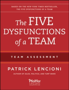 The Five Dysfunctions of a Team: Team Assessment, Paperback Book