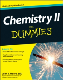 Chemistry II for Dummies, Paperback Book