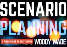 Scenario Planning : A Field Guide to the Future, Paperback / softback Book