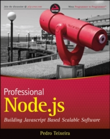 Professional Node.Js : Building Javascript Based Scalable Software, Paperback Book