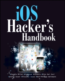 iOS Hacker's Handbook, Paperback / softback Book