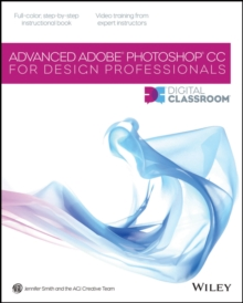 Advanced Photoshop CC for Design Professionals Digital Classroom, EPUB eBook