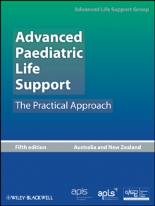 Advanced Paediatric Life Support : The Practical Approach, EPUB eBook