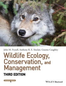 Wildlife Ecology, Conservation, and Management, Paperback Book