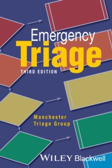 Emergency Triage : Manchester Triage Group, Paperback / softback Book