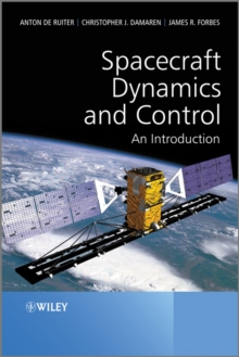 Spacecraft Dynamics and Control : An Introduction, Hardback Book