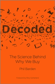 Decoded : The Science Behind Why We Buy, Hardback Book
