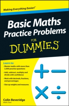 Basic Maths Practice Problems for Dummies, Paperback Book