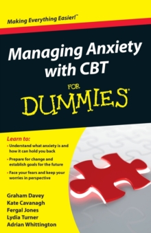 Managing Anxiety with CBT For Dummies, Paperback / softback Book