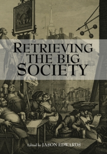 Retrieving the Big Society, Paperback Book
