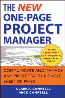 The New One-Page Project Manager : Communicate and Manage Any Project With A Single Sheet of Paper, Paperback / softback Book